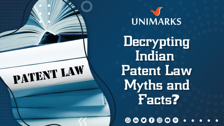 Decrypting Indian Patent Law – Myths and Facts