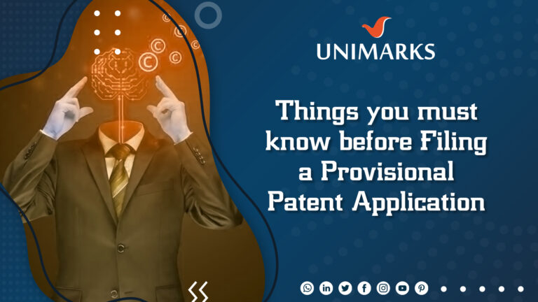 Things you must know before Filing a Provisional Patent Application
