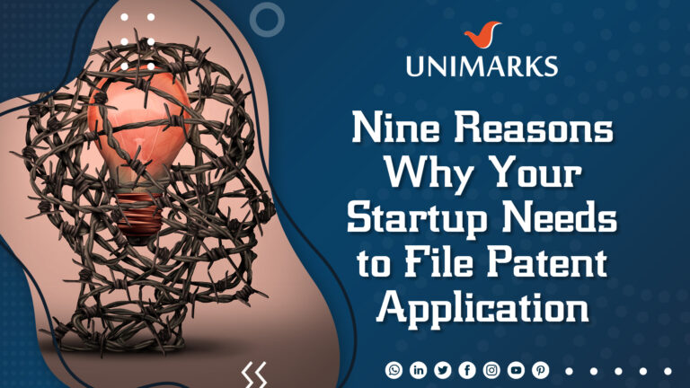 ine Reasons Why Your Startup Needs to File Patent Application